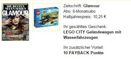 6-Mon-Glamour-Abo für 10,25€ sogar mit Gewinn (z.B. Lego Geländewagen oder div. 15,- Gutscheinen zB. Otto oder MeinPaket)