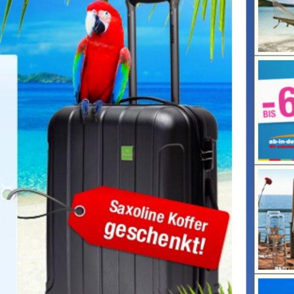 [ab-in-den-urlaub] kostenloser Saxoline-Koffer bei Buchung (mind. 400€)