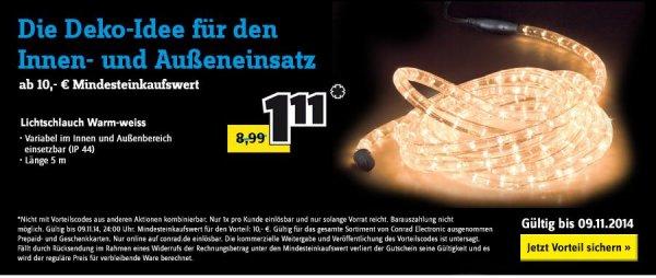 [online] Lichtschlauch weiß Conrad 5m für 1,11€ ab 10€ Einkaufswert.