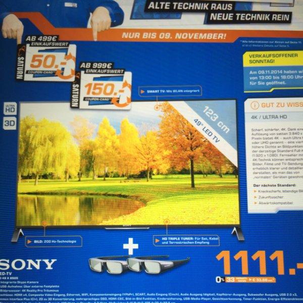 Sony KD49X8505 im Saturn Duisburg für 1111€ plus 150€ Gutscheinkarte ( nächster Idealopreis 1599€) 4K TV