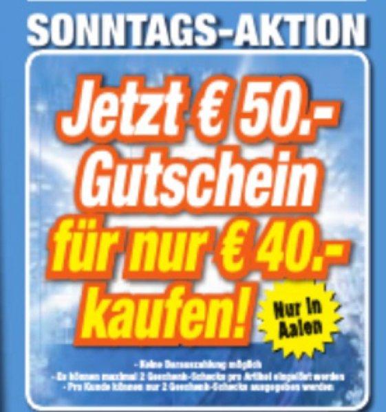 [lokal] Expert Schlagenhauf Aalen - 50€ Gutschein für 40€ nur Heute (13-18 Uhr)