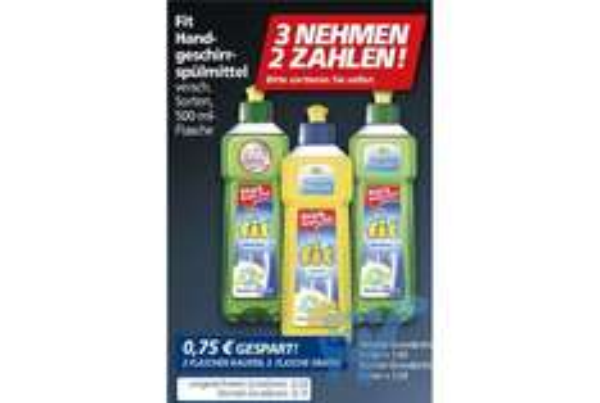 [Real Bundesweit] Fit Spülmittel 500ml 0,50€/Stk (Nimm 3 Zahle 2 Aktion)