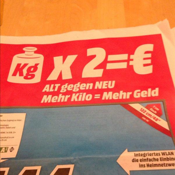 [Media Markt Ingolstadt] Pro kg alter Fernseher 2€ Rabatt