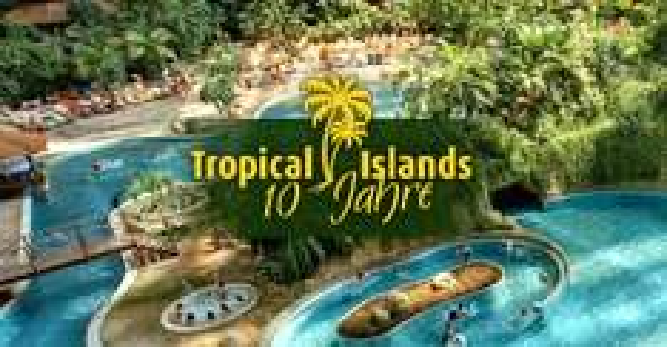 Tropical Islands - 2 Tage Eintritt inkl. Zelt-Übernachtung & Frühstücksbuffet (2 Erwachsene + Kind) für 98€