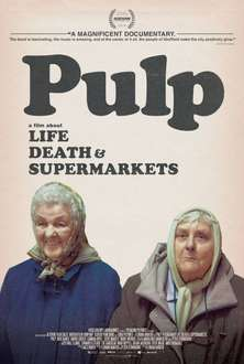 [24h stream] Pulp: A Film About Life, Death & Supermarkets