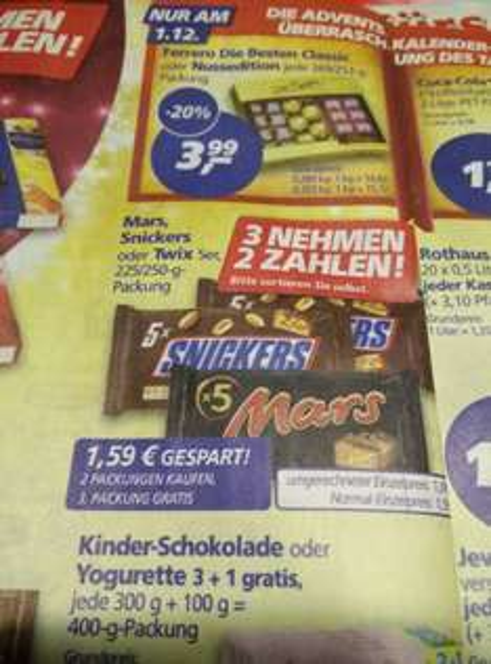 3Nehmen 2Zahlen Mars/Snickers/Twix  1,06 Euro