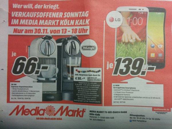 [lokal Köln] LG G2 mini (€ 139,-) und Delonghi EN 166 (€ 66,-) am 30.11. Media Markt Kalk Arcaden