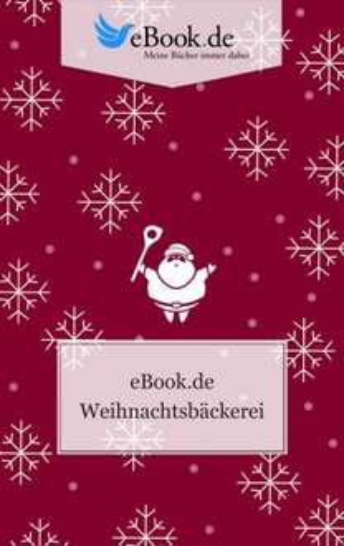 Weihnachtsbäckerei (ebook) Kostenlos @ebook.de