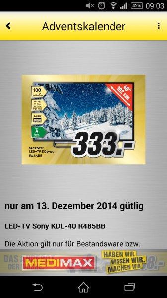MediMax Gera LED-TV Sony KDL-40 R485BB für 333,- Euro ** Nur am 13.12.14 **