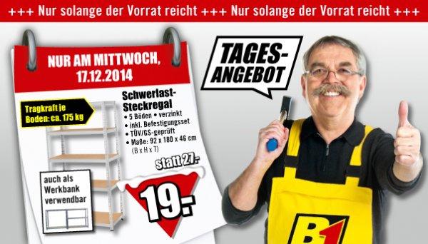 Schwerlastregal mit 5 Böden bis 175kg für 19 Euro - B1 Baumarkt, nur am Mittwoch, 17.12. [offline]
