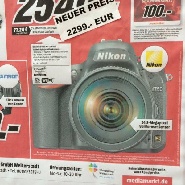Lokal MM weiterstadt - nikon d750 + 24-120 VR für 2299€ + 100€ gutscheinkarte / idealo ab 2695€