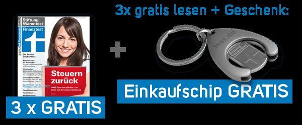 """3 Ausgaben """"Finanztest"""" kostenlos lesen + gratis Einkaufswagenchip"""