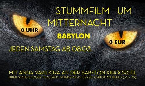 lokal Berlin,Samstags zum Stummfilm um 0 Uhr für 0 Euro ins Babylon