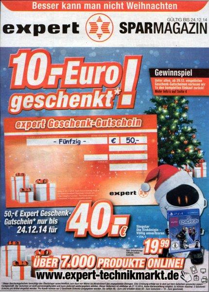 [lokal Expert-Technikmärkte] 50 € Expert Geschenk-Gutschein für 40 €