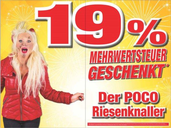 [Bundesweit] 19% Mehrwertsteuer geschenkt in ALLEN Poco Einrichtungsmärkten ab 20.12#Verlängert  bis 02.01.15