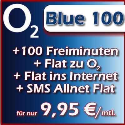 o2 Blue 100 3fach Flat o2 Netz + SMS + Internet + 100 Freiminuten nur 9,95 mtl.@ebay