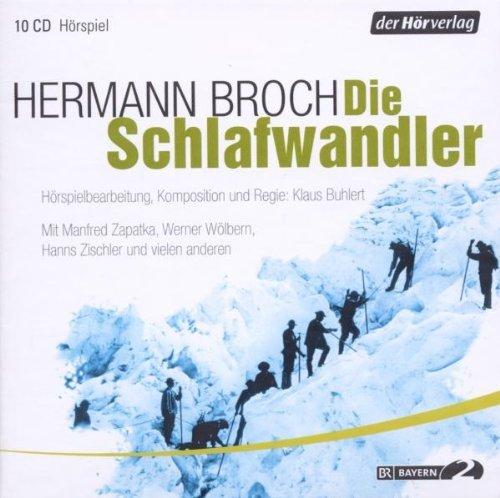 """Hörspiel """"Die Schlafwandler"""" von Hermann Broch"""