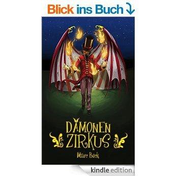 Dämonenzirkus [Kindle Edition] Marc Beck (Autor), Marcus Hünnebeck (Autor)