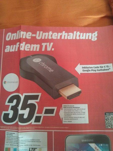 google chromecast inkl 15€ google Play Gutschein MM lokal?