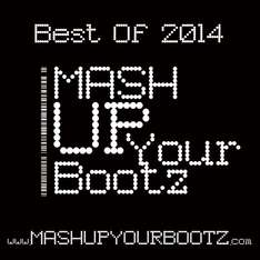 "[Free MP3 Sampler/Mixtape] Mash-Up Your Bootz Party ""Best of 2014"""