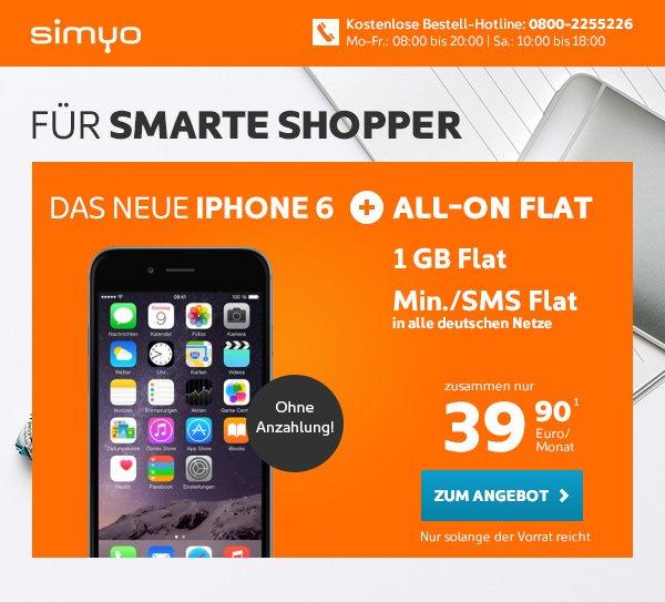 iphone 6 16GB mit Allnet Flat-SMS Flat inkl. 1GB LTE 42 Mbit/s SIMYO 39.90€