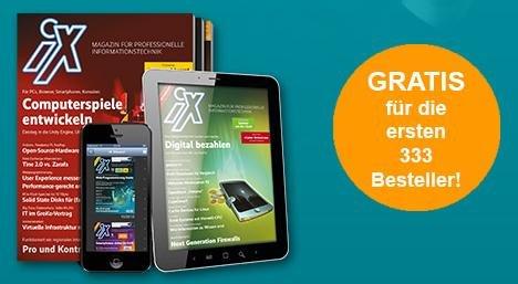 3x iX Digital oder Heftausgabe Kostenlos