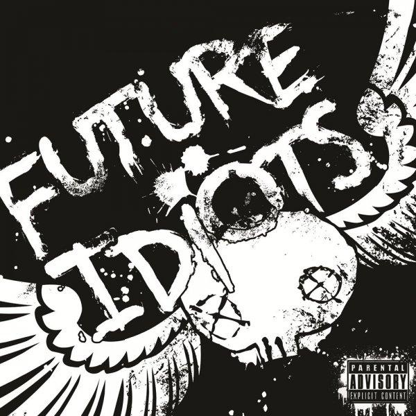 Musik kostenlos Streamen! Future Idiots (Pop-Punk) Album für 9,99 Dollar!