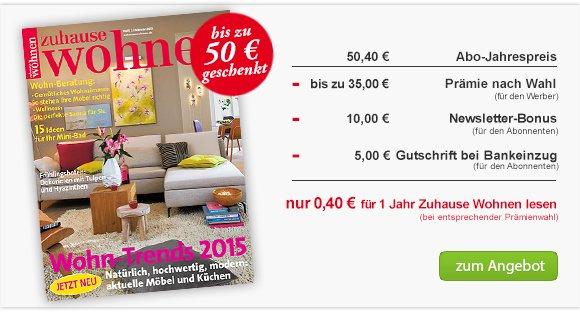 Zuhause Wohnen Jahresabo für 0,40€