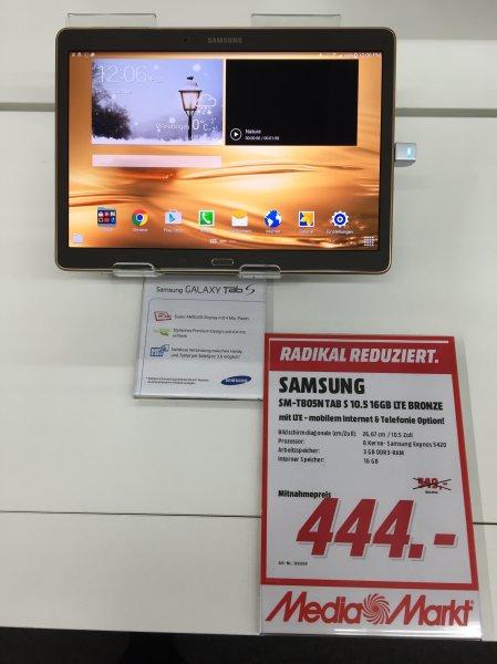 [Media Markt] Samsung Galaxy Tab S 10.5 LTE für € 444.- [Lokal Reutlingen]