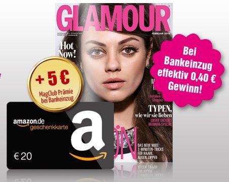 Glamour Jahresabonnement für 24,60€ mit 20€ Amazon + 5€ Universalgutschein