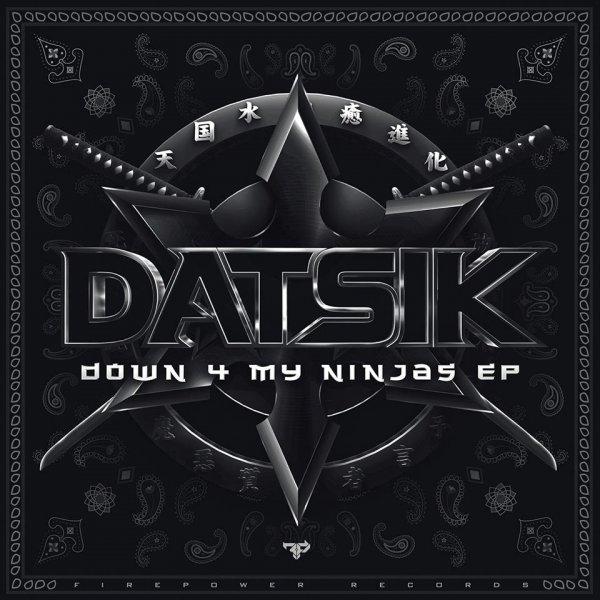 [Free MP3s] Datsik – Down For My Ninjas EP  @THEMUSICNINJA