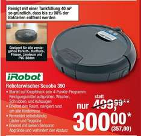 [Metro Bundesweit] iRobot Scooba 390 Nasswisch-Roboter für 357,-€ ab dem 19.02.2015