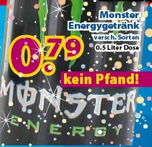 (Die 2 Brüder von Venlo) Monster Energy 0,79€ und