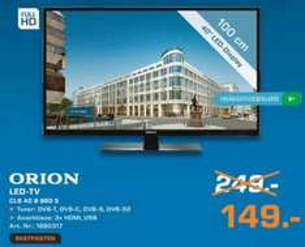 "[lokal - SATURN Berlin Leipziger Platz] RESTPOSTEN: ORION 40"" Fernseher ""CLB40B960S"" - 149 Euro - Full HD - Triple HD Tuner"