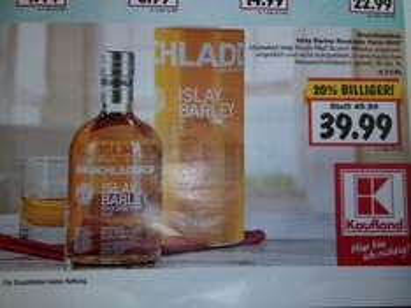 [lokal-Kaufland Leipzig Paunsdorf] Whisky Bruichladdich Islay Barley 2007 für 39,99 statt 49,99