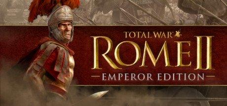 [steam]  ROME II - Emperor Edition WOCHENENDANGEBOT!