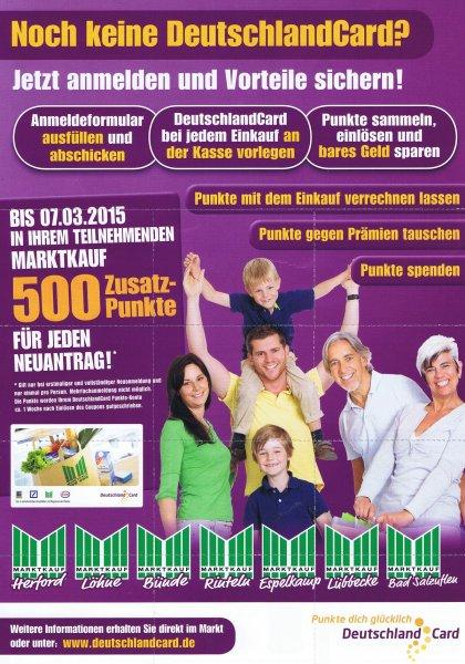 [LOKAL Herford  Löhne Bünde Espelkamp Lübbecke Bad Salzuflen Rinteln ]  5€ (500 Punkte)  bei Marktkauf für die Neuanmeldung zur DeutschlandCard