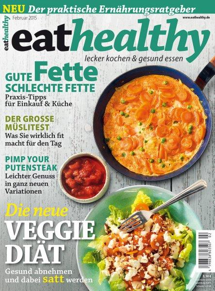 """2 Ausgaben der Zeitschrift """"eathealthy"""" kostenfrei testen"""