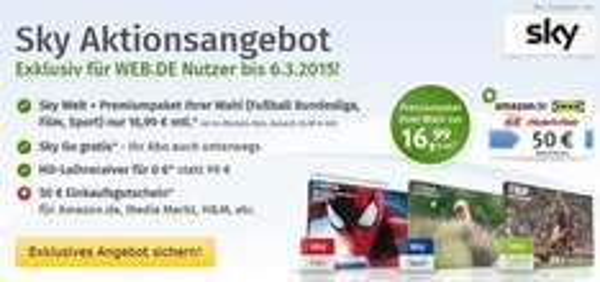 Sky Welt + 1 Premiumpaket nach Wahl 16,99 € mtl. + 50 € Gutschein
