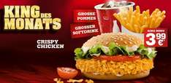 [King des Monats]Crispy Chicken + große Pommes + großer Softdrink für 3,99€ - ab Dienstag, 24.02. bei Burger King
