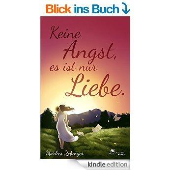 """Gratis eBook-Liebesroman """"Keine Angst, es ist nur Liebe"""" (Kindle)"""