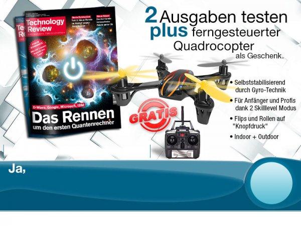 2 Ausgaben Technology Review + Quadrocopter (MikanixX Spirit?!) | Kündigung notwendig