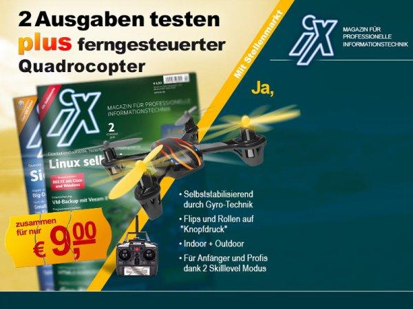 2 Ausgaben iX + Quadrocopter - Kündigung notwendig