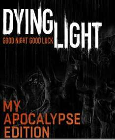 Dying Light: APOCALYPSE EDITION