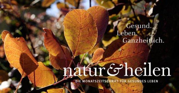 """Zeitschrift """"Natur&Heilen"""" 2 Ausgaben kostenlos"""