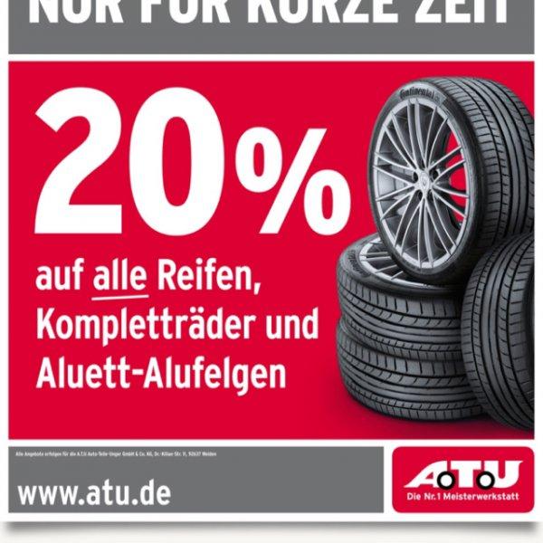 [ATU] 20% Reifen, Kompletträder und Aluett Alufelgen