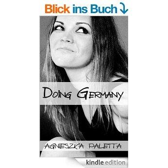 """Kindle eBook - englischer Bestseller - """"Doing Germany"""" - von A. Paletta für 0 Euro bis 08.03."""