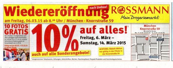 [ München ] Rossman 10 % Widereröffnungs Rabatt / Knorrstr. 59 /  München Nord  ab 06.03.15