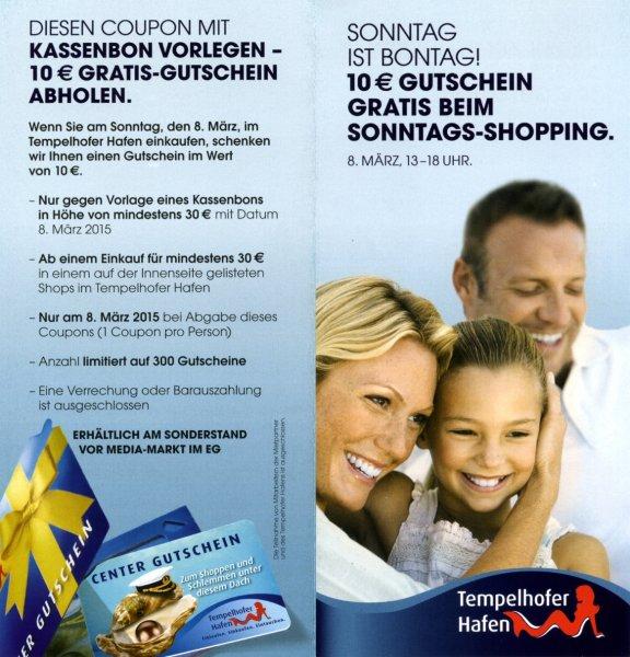 [Berlin,Tempelhofer Hafen] 10€ Gutschein bei Vorlage von mind. 30€ Bon vom 8.3.15 aus den aufgeführten Shops,limitiert auf 300 Gutscheine