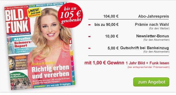 Bild + Funk rechn. kostenlos! + 1€ Gewinn bei 104€ Abokosten (Hobby und Freizeit)